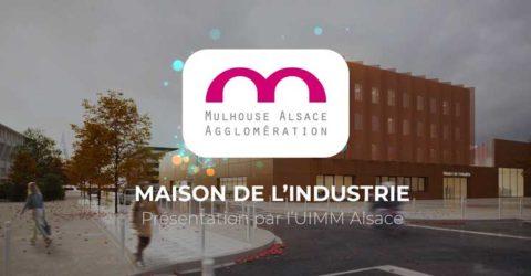 Future maison de l'industrie de l'UIMM Alsace